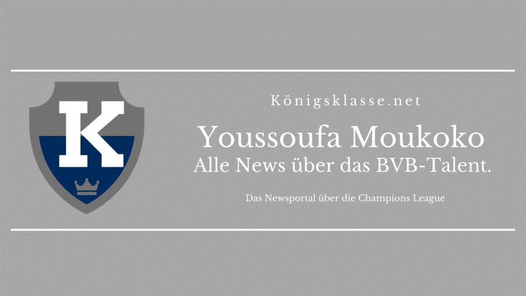 Youssoufa Moukoko von Borussia Dortmund: Hier gibt's es alle Informationen über Moukoko. Alter, Erfolge, Vereine, Champions League, News, Teams, Herkunft.