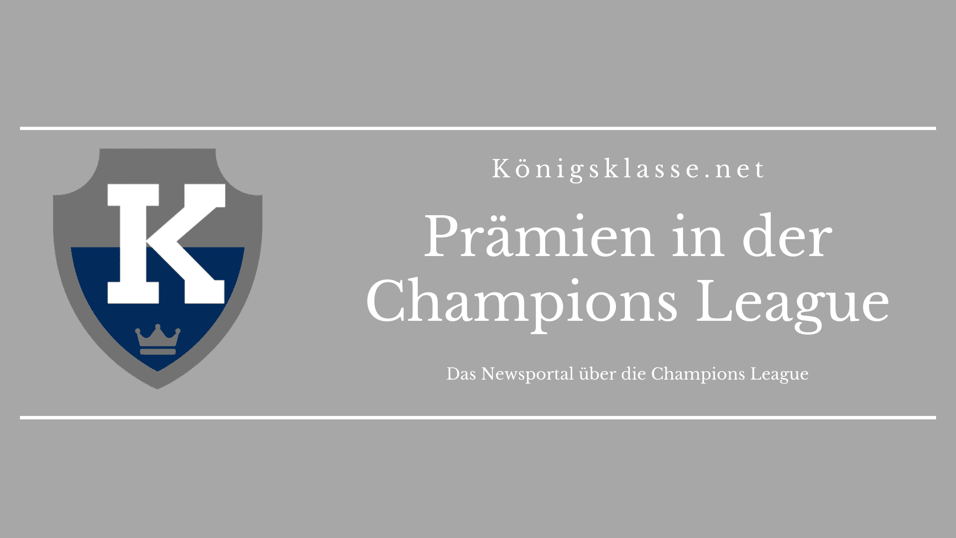 Prämien in der Champions League: Geld, Finanzen, Einnahmen und mehr zur CL.